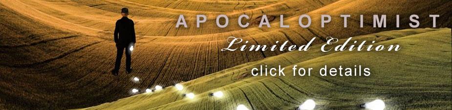 Apocaloptimist Limited Edition