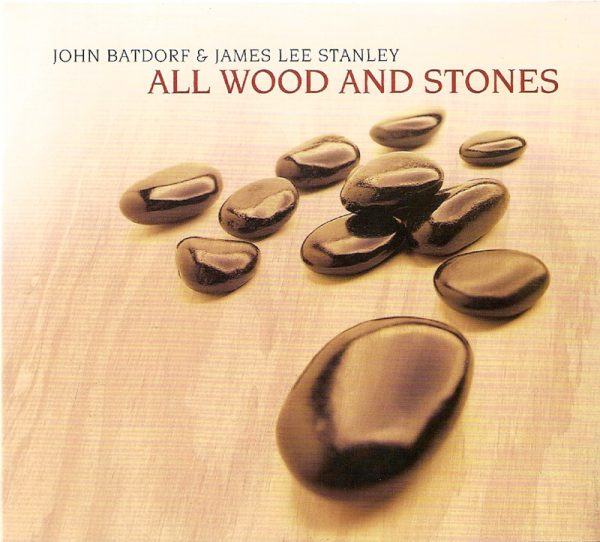 All Wood And Stones | Batdorf and Stanley